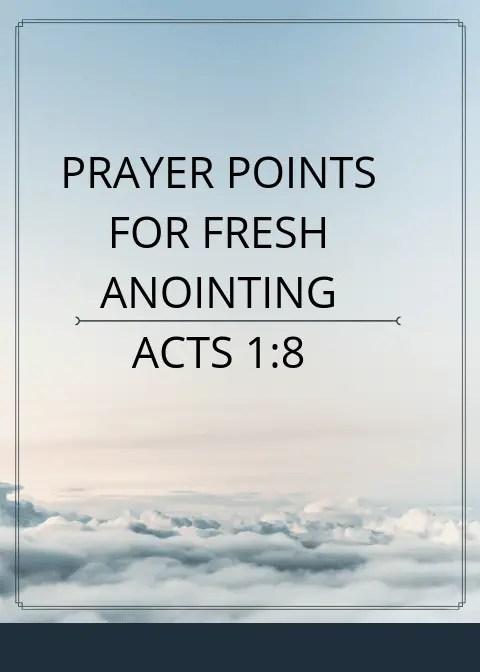 60 Prayer Points For Fresh Anointing   PRAYER POINTS