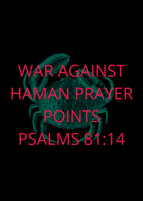 War Against Haman Prayer Points 2019 | PRAYER POINTS