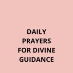 Daaglikse gebede vir goddelike leiding