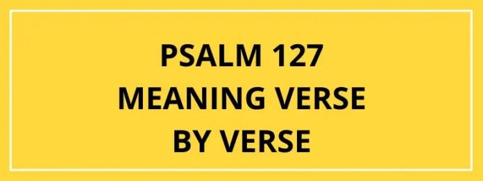 Salm 127 Ystyr Adnod Yn ôl Adnod