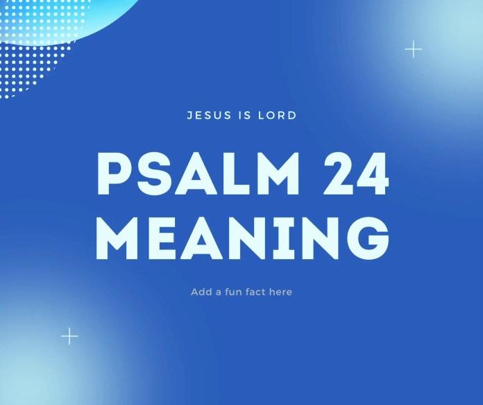 psalm 24 značenje