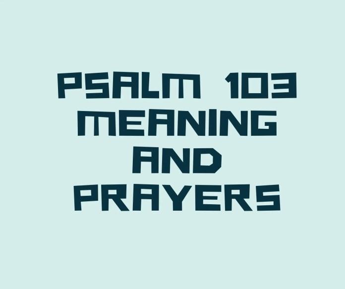 PSALM 103 का अर्थ छंद से है