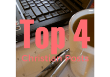 Top 4 Christian posts