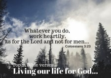 Top 21 Bible verses-Living our life for God