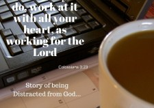 distracted from God