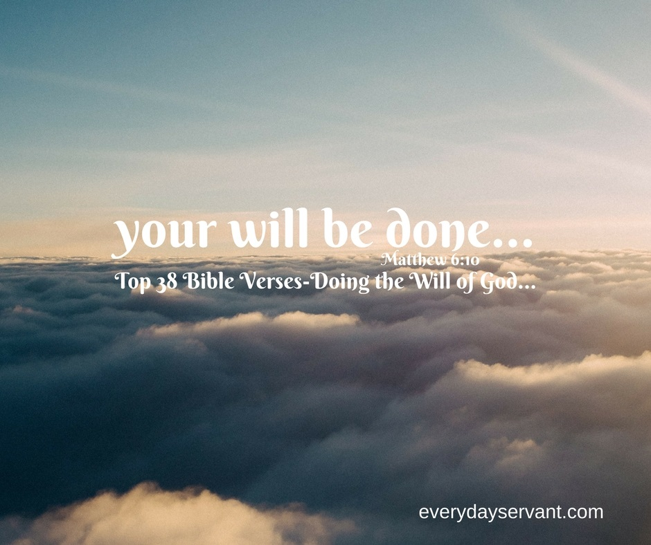 Top 38 Bible verses-doing the will of God