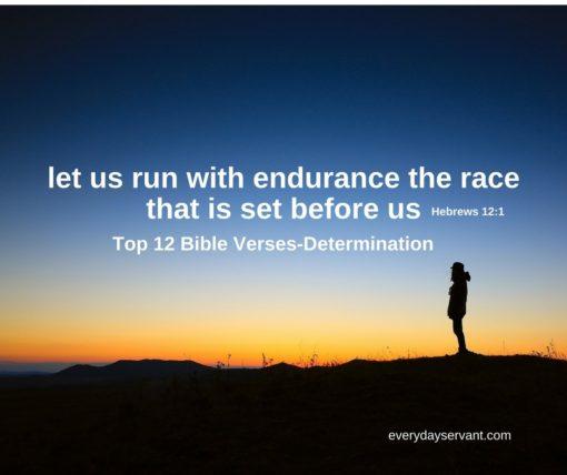 top 12 bible verses determination everyday servant