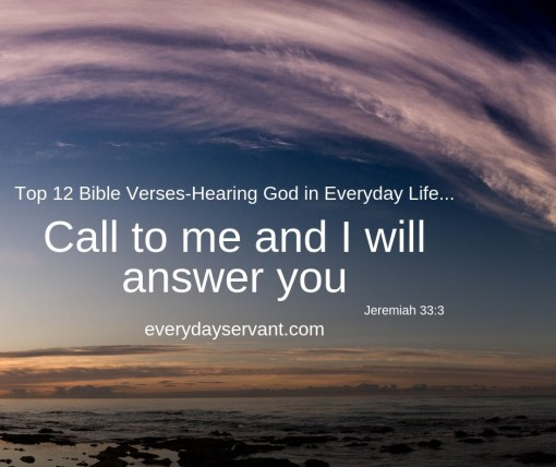 Top 12 Bible Verses-Hearing God In Everyday Life - Everyday