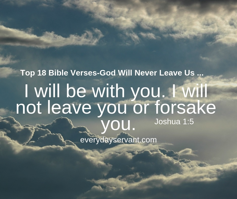 top bible verses god will never leave us everyday servant
