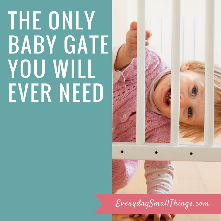 The Only Baby Gate You Will Ever Need | EverydaySmallThings.com