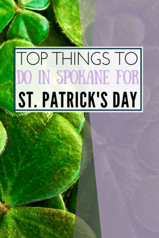image of things to do in spokane for st patrick's day