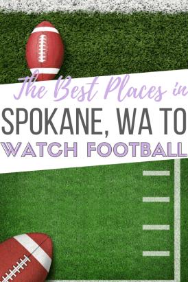 best places to watch football in spokane