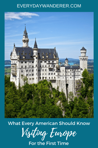 100 Things To Know Before Visiting Europe For The First Time