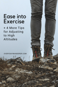 Ease into Exercise to Adjust to High Altitudes