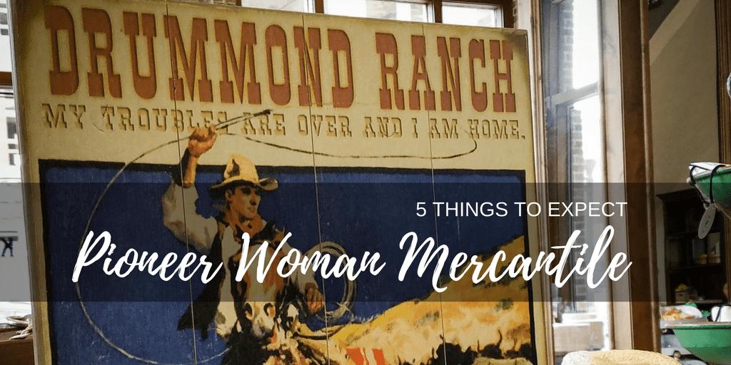 Pioneer Woman Mercantile in Oklahoma