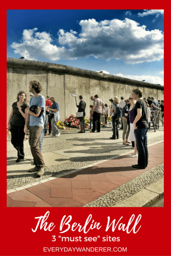 "3 ""must see"" sites to experience the Berlin Wall in a reunified Germany #Berlin #BerlinWall #Germany"
