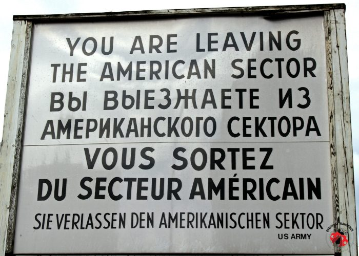 You are leaving the American sector sign at Checkpoint Charlie in Berlin, Germany