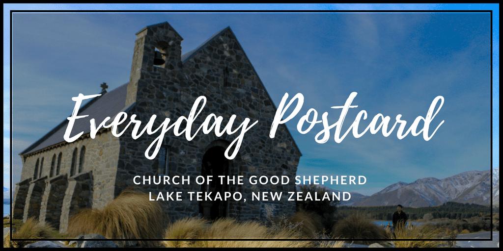 Postcard: Church of the Good Shepherd in Lake Tekapo, New
