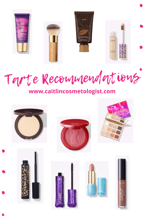 Tarte Recommendations   Caitlin Cosmetologist