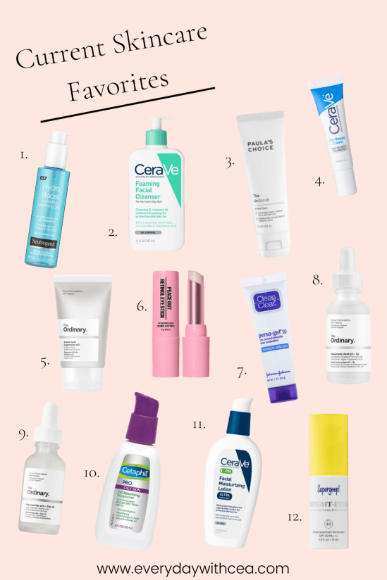 Current Skincare Favorites   Everyday with CEA   I feel like I have a good routine down that I've brought with me into 2021, so I wanted to share my current skincare favorites with you!