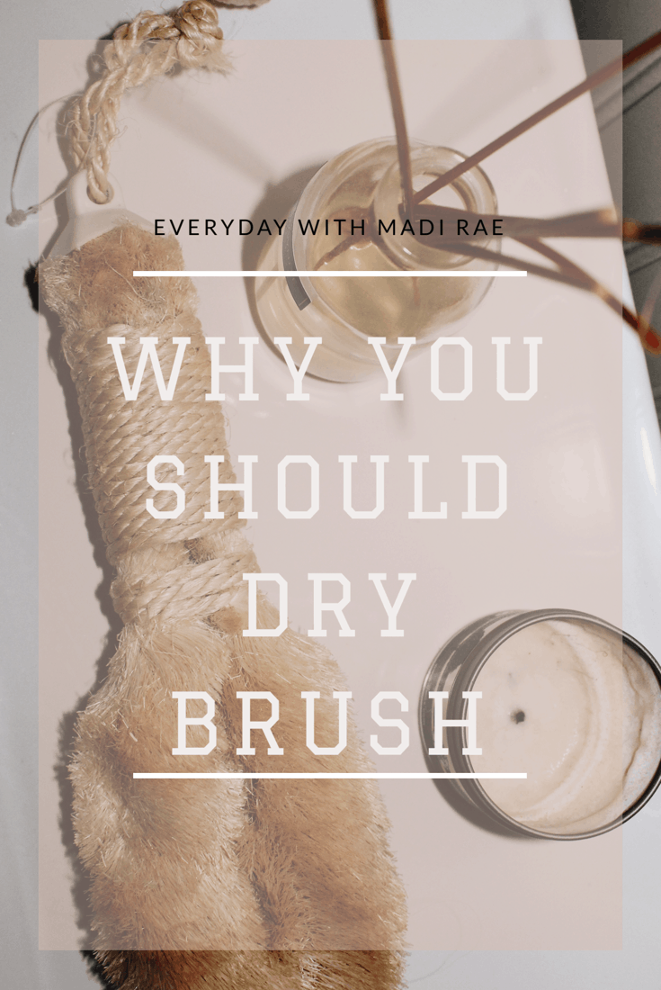 Why You Should Start Dry Brushing Today!