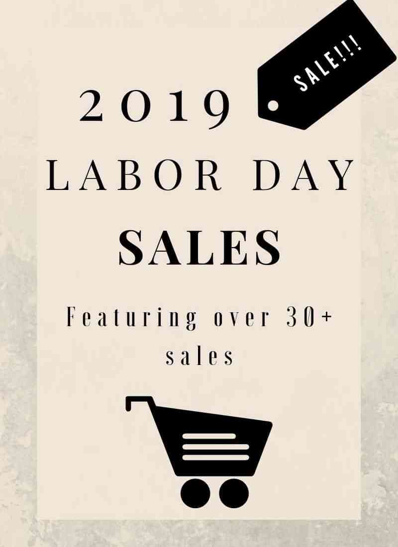 2019 Labor Day Sales To Shop – Over 30 Sales!!