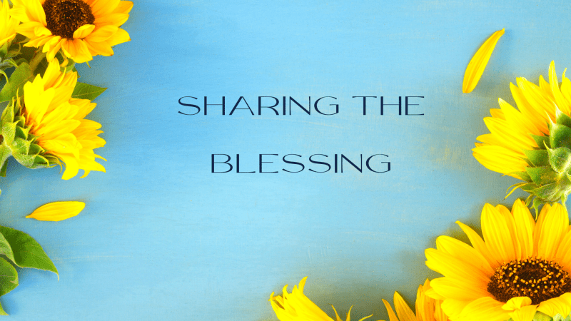 Sharing The Blessing