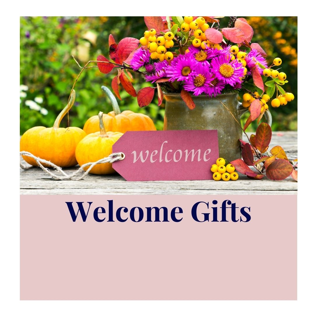 Welcome Gifts