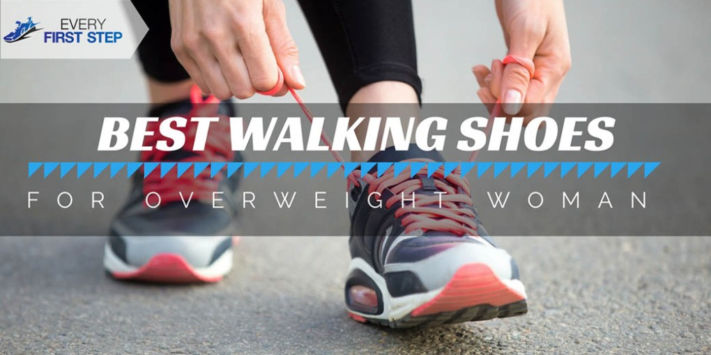 Best Walking Shoes for Overweight Women