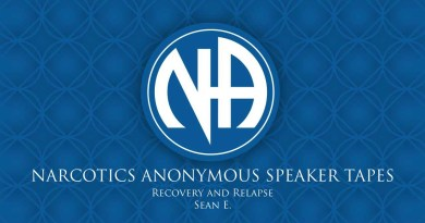 Recovery and Relapse - Sean E. (Narcotics Anonymous Speaker Tapes)