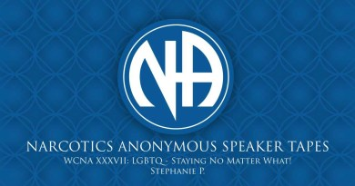 WCNA XXXVII:  LGBTQ - Staying No Matter What! - Stephanie P. (Narcotics Anonymous Speaker Tapes)