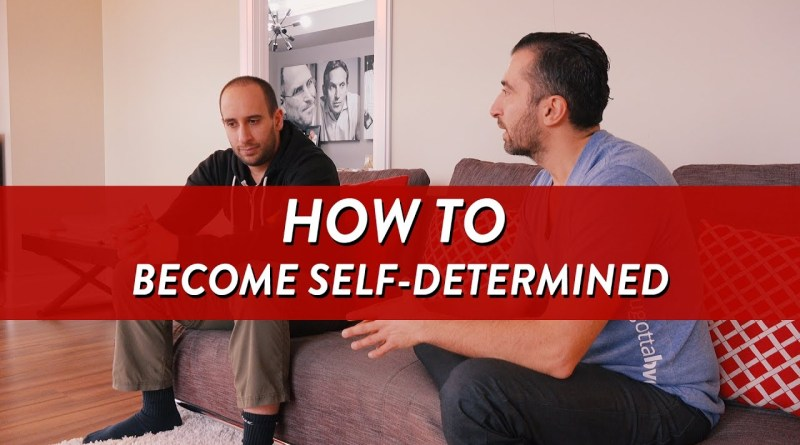 How To Become Self Determined @EvanCarmichael