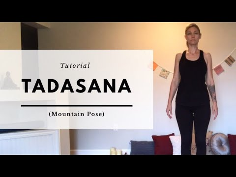 Tadasana (Mountain Pose) Tutorial | ZENner mobile yoga