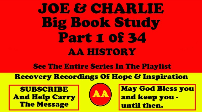 AA Speakers Joe McQ. and Charlie P. - The Famous Alcoholics Anonymous Big Book Study #1 of 34