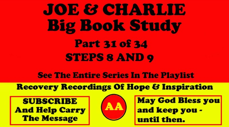 AA Speakers Joe McQ. and Charlie P. - Their Famous Alcoholics Anonymous Big Book Study #31 of 34