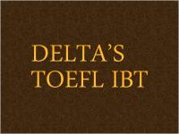 DELTA'S TOEFL IBT