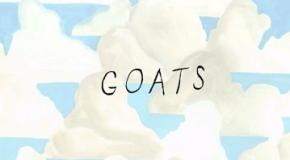 """""""Goats"""" Review"""