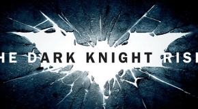 """Dark Knight Rises"" Video Review!"