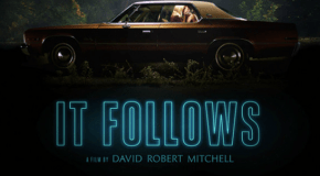 """It Follows"" Review"