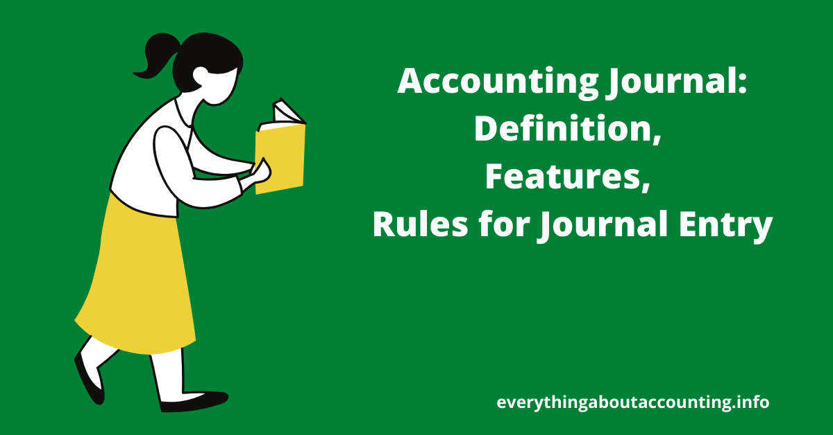 Accounting Journal-Definition, Features, Rules for Journal Entry