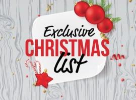 Exclusive Christmas List 2018