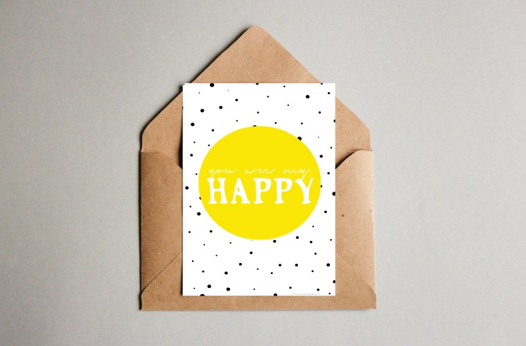 Printable: You are my Happy - everythingelze.com