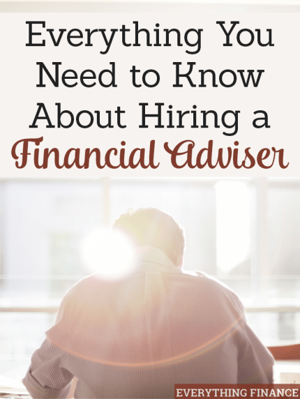 If you're thinking about hiring a financial adviser, here's what you should consider.