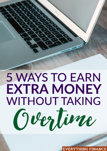 Want to earn more money, but can't stand working more time at your current job? Here's how to earn extra money without taking overtime.