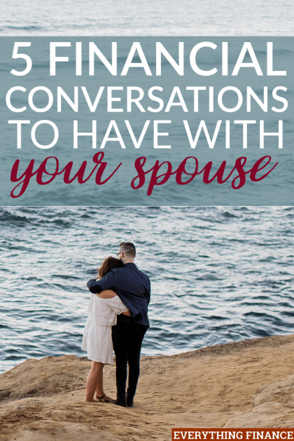 Not sure how to talk to your spouse about money? These five financial conversations are a must if you want to plan for the future together.
