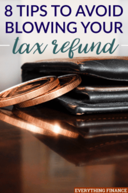 """Do you waste your tax refund? It may be because you think of it as """"extra"""" money. But it isn't! Here's how you can avoid blowing your tax refund this year."""