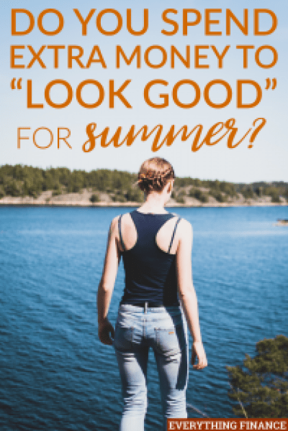 It's only natural that everyone wants to look their best come summer. But you don't have to spend a lot to look good for summer.