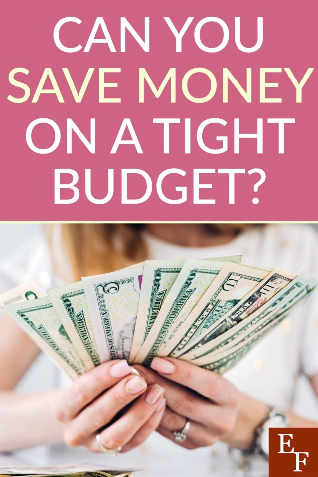 Can You Save Money on a Tight Budget? 20 Ideas to Help  Everything