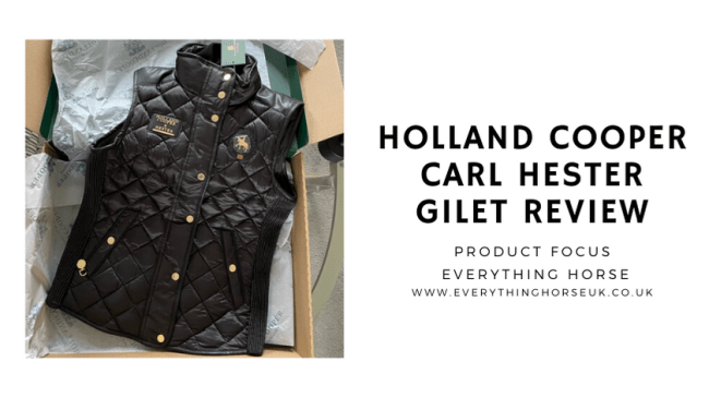 Holland Cooper Carl Hester Gilet Review
