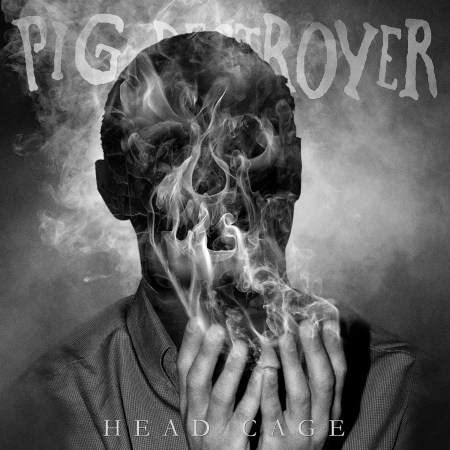 "Pig Destroyer - ""Head Cage"" (cover)"